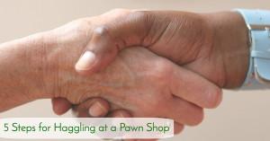 Haggling at a Pawn Shop